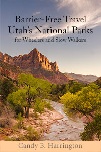 Cover image of Barrier-Free Travel Utah National Parks