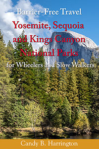 Cover of Barrier-Free Travel Yosemite, Kings Canyon and Sequoia National Parks